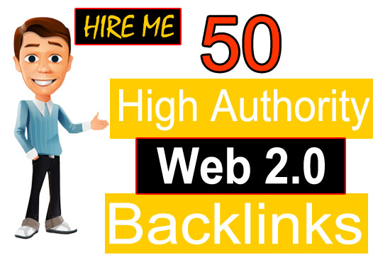I will build 50 web 2 0 high authority backlinks to rank your site