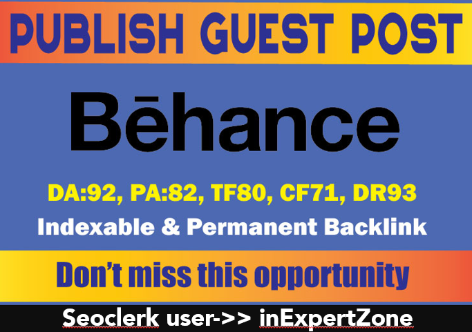 I will Publish Guest Post On Behance &ndash DA92 & DR93 - Indexable