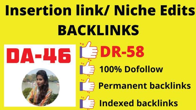 I will do link insertion on DA46 DR58 website niche edits guest post SEO backlinks