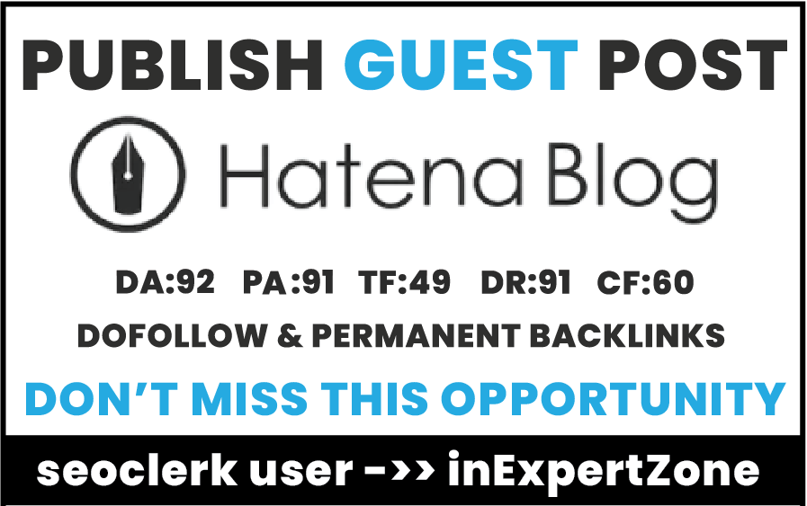 I will Publish your article On Hatenablog. com DA92,  DR91 -Permanent Dofollow backlinks