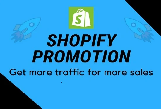 I will market,  promote and advertise your shopify store,  eCommerce store or eCommerce website