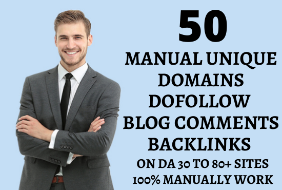 I will create 50 unique domains dofollow blog comments backlinks on DA 30 to 80+ sites