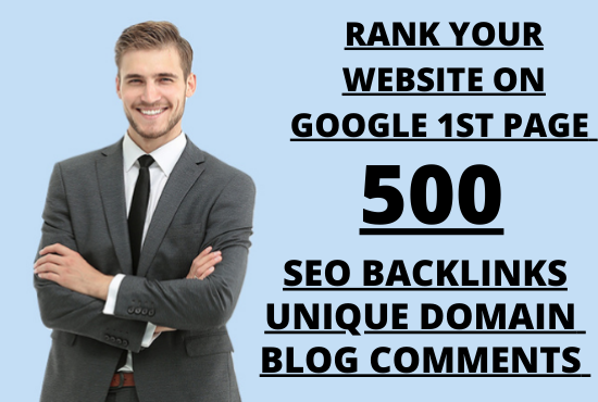 Rank your website on google first page with our 500 manually blog comments backlinks