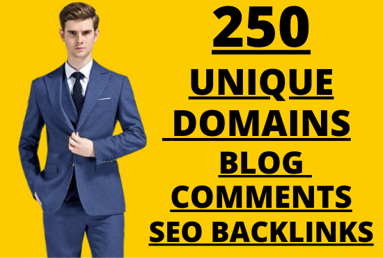 I will do 250 unique domains blog comments backlinks in high DA PA sites