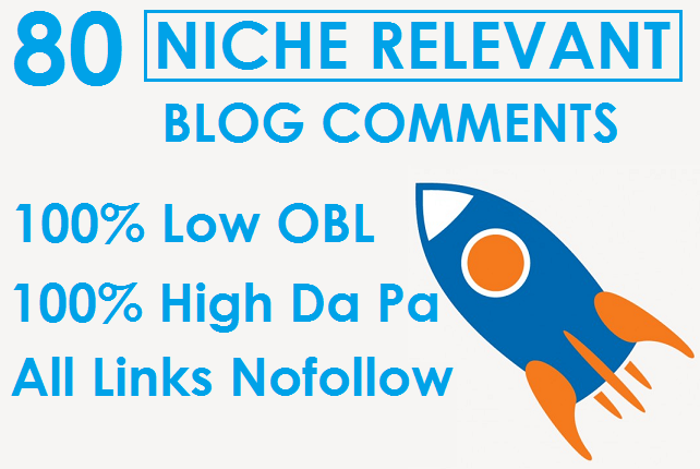 I will Do 80 High Quality Niche Relevant Blog Comments