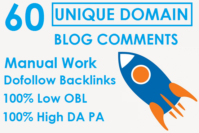 I will 60 Unique Domain Blog Comments Dofollow Backlinks