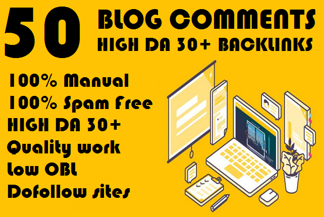 I will Do 50 Dofollow High Quality Blog Comments High Da 30+ Backlinks