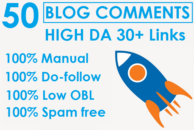 I will Do 50 Dofollow High Quality Blog Comments High DA 30+ Backlinks