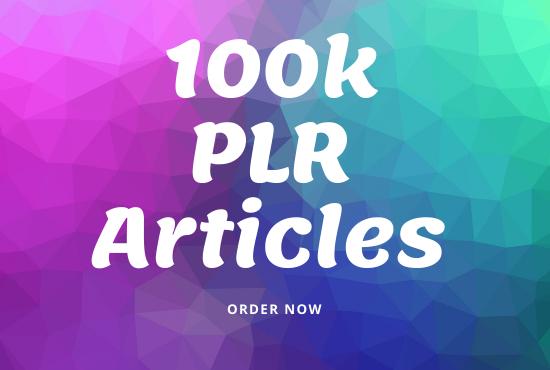 I will send you 100k PLR articles