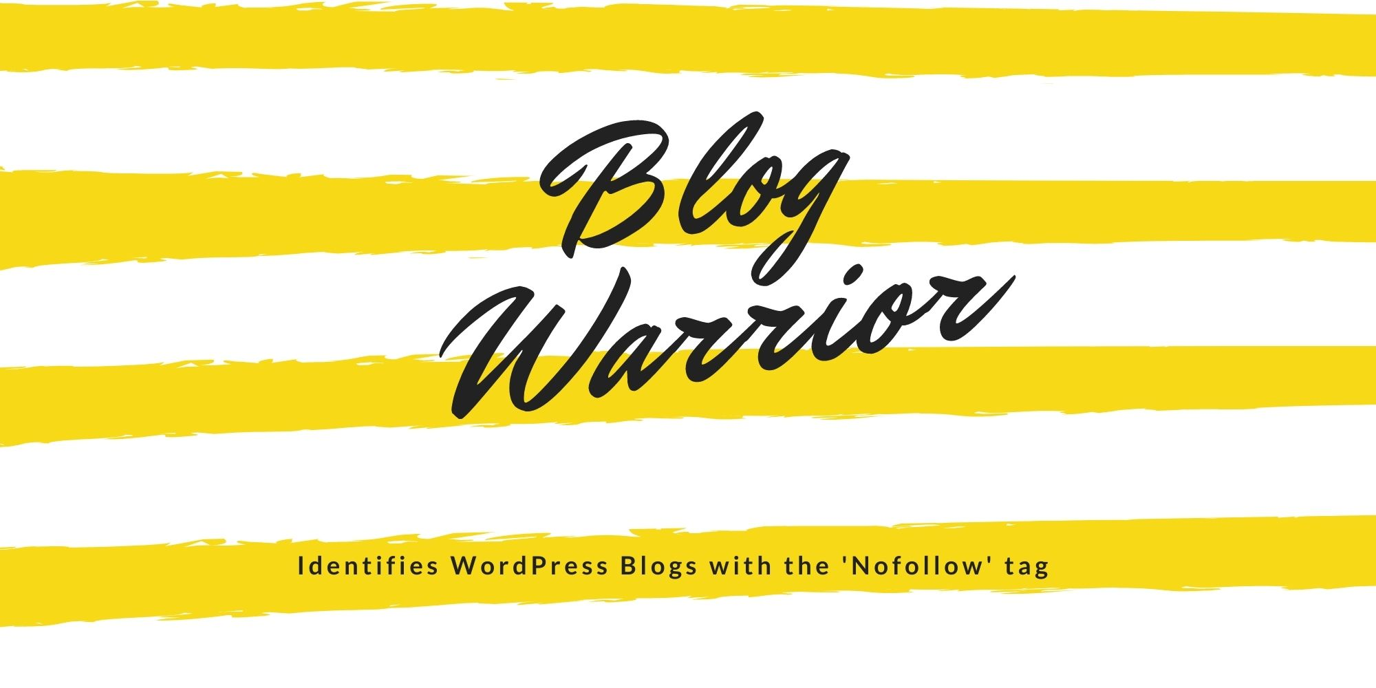 Blog Warrior,  Identifies WordPress Blogs with the 'nofollow' tag