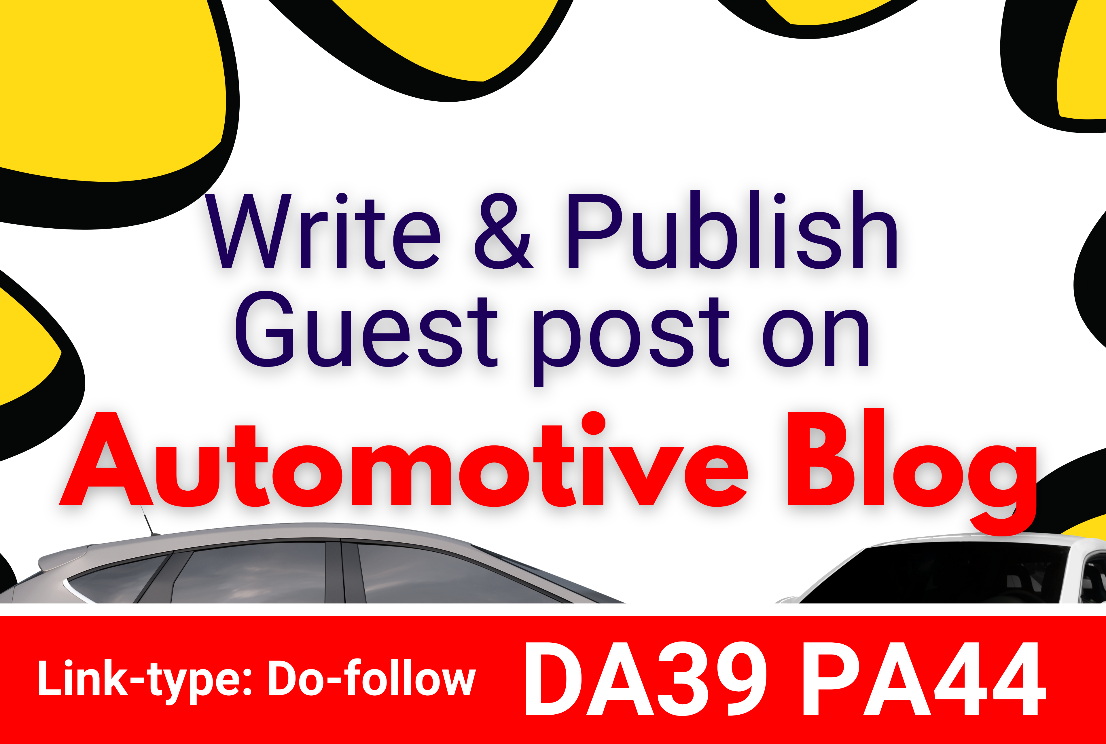 I will Write & Publish a Guest post on Automotive blog