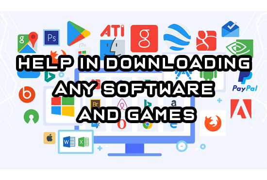 I will help you in downloading and installing software and games