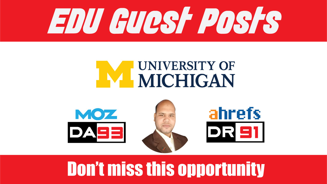 EDU Guest Post on UMich. edu - DA93,  DR91 - DoFoIIow Link