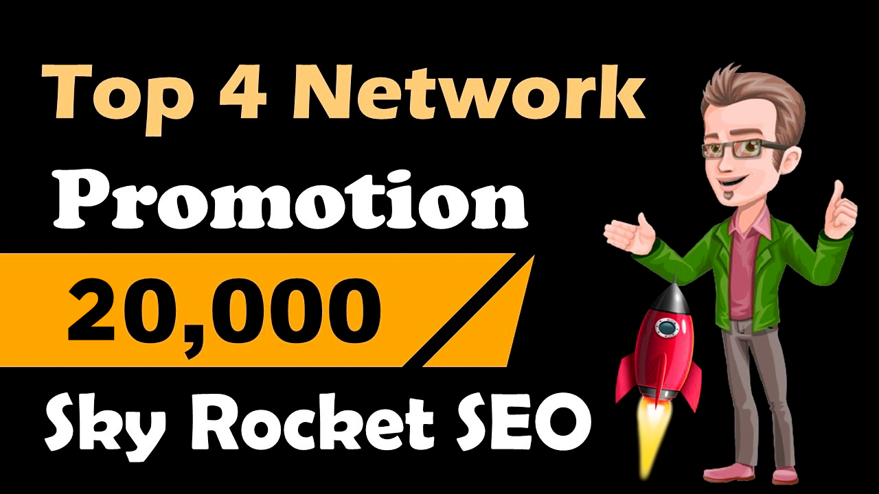TOP 4 Network Promotion Get 10,000 Backlinks Help To Increase Website SEO