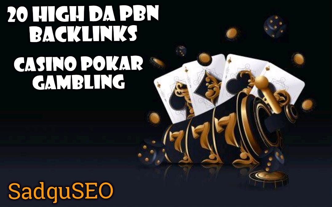 Provide You 20 High DA Casino,  Gambling,  Poker Related PBNs Blogger Blog Post