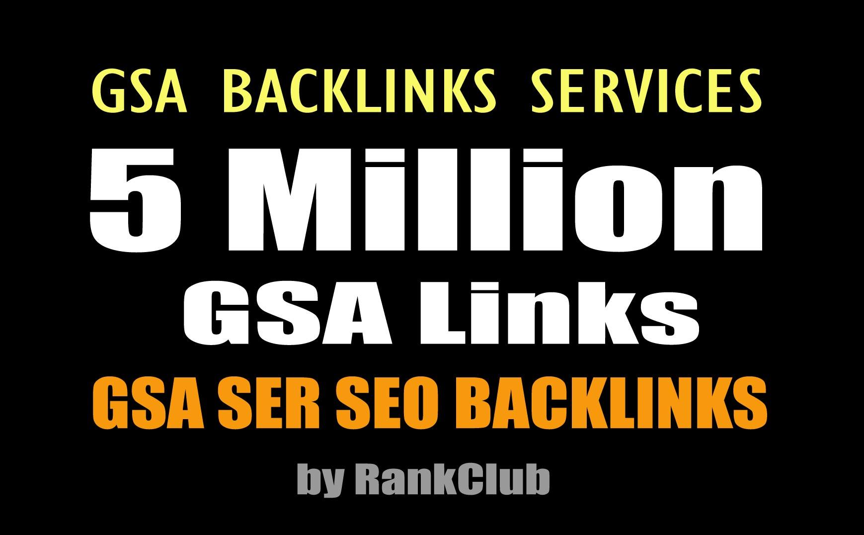 I will do 5 million gsa backlinks