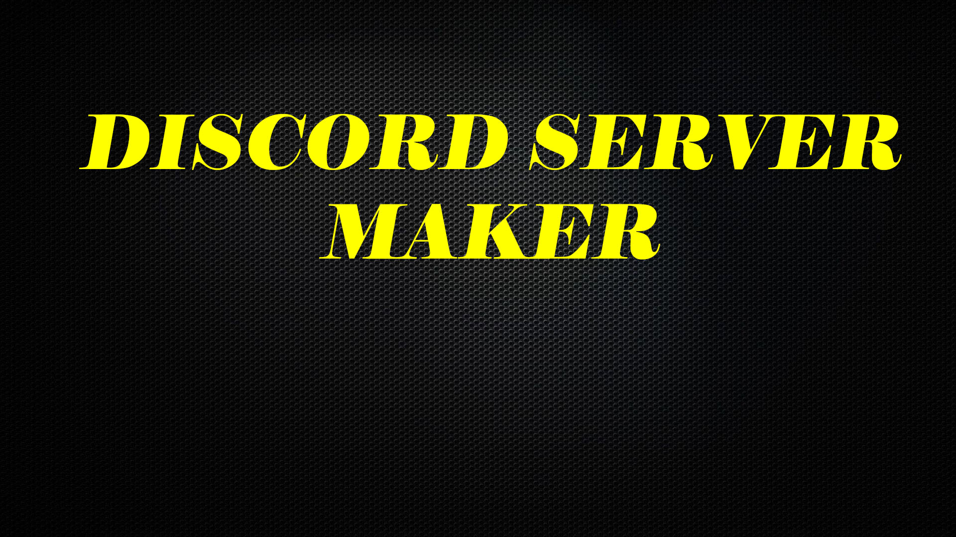 I will make a pro discord server for you within 12 hours