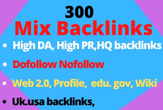 Create 300 mix backlinks profile, web 2.0,  edu blog with high Da