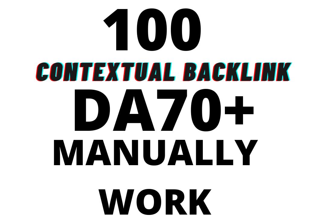 I will MANUALLY do 100 contextual backlinks DA 70+ PAGES