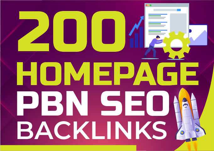 Build 200 Homepage DA 50+ PBN SEO Backlinks For your website - Guaranteed Results