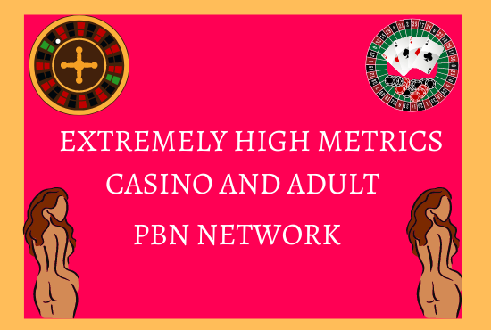 5 Extremely High Metrics Casino/Gambling/Adult PBN SEO backlinks