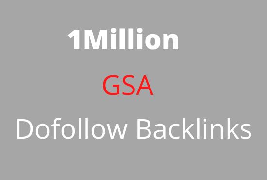 I will build 1 Million gsa dofollow backlinks for boost ranking