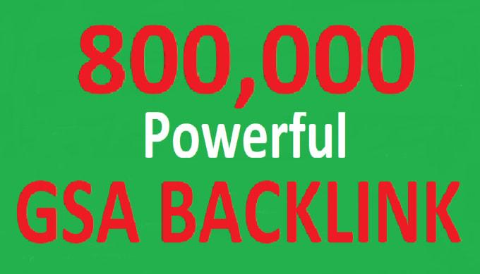 I will build 80, 00,000 gsa dofollow backlinks for boost ranking