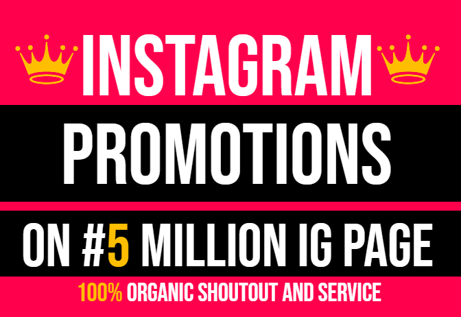 Promote INSTAGRAM And Shoutout Service On My 5 Million IG FANS