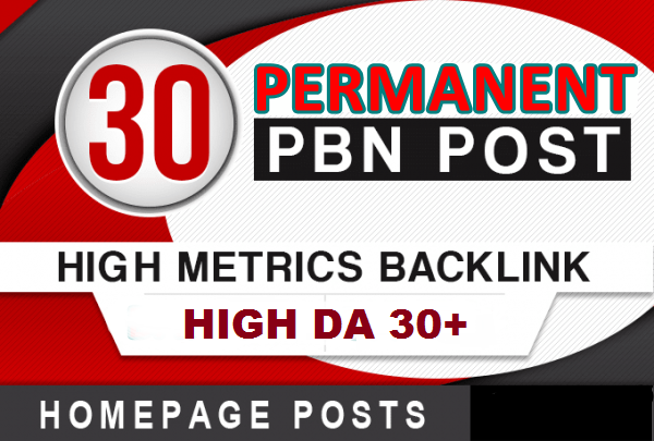 30 Permanent High Quality DA 30+ Homepage Dofollow PBN Backlinks