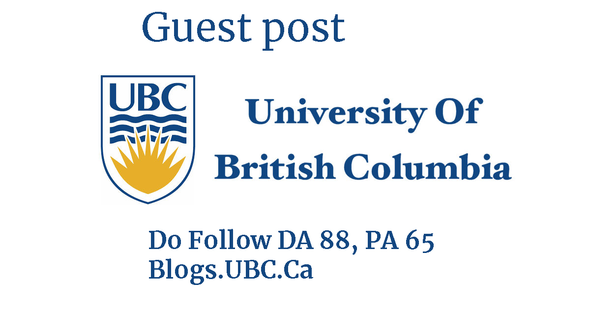 Guest post on EDU site University British Columbia UBC -Canada blog-unlimited backlinks-any language