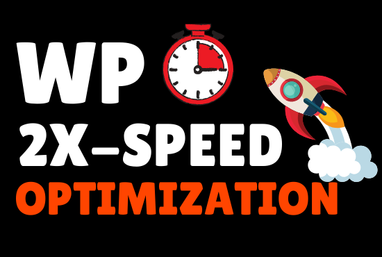 BOOST WORDPRESS SPEED - 2X Speed Guaranteed