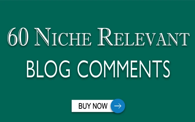 I will do 60 niche relevant blog comments for website