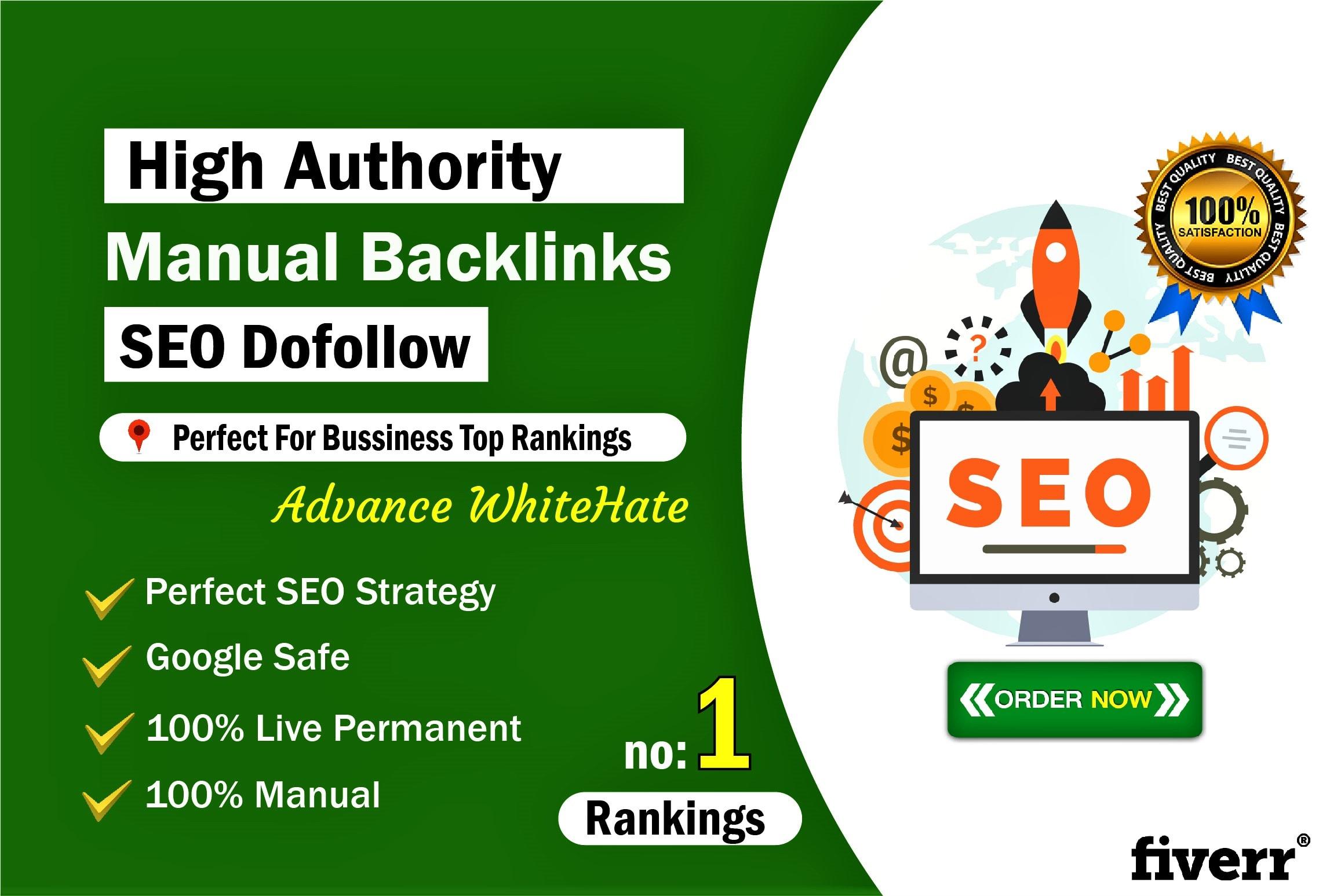 Do high authority manual 30 SEO dofollow backlinks in google rankings