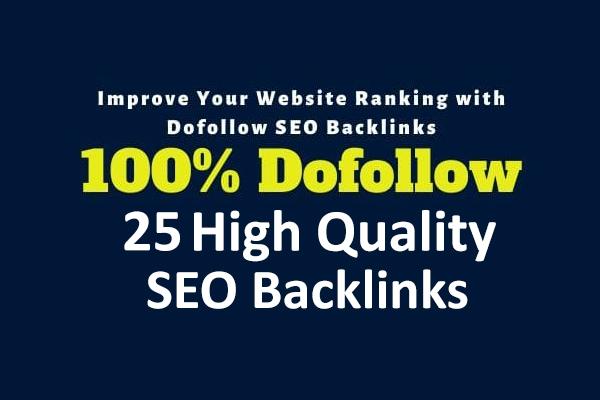 build 25 high authority dofollow backlinks for google seo ranking