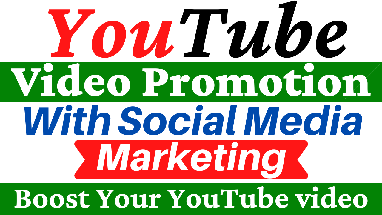 YouTube Video Promotion with Social Media Marketing Boost Your Video Ranking