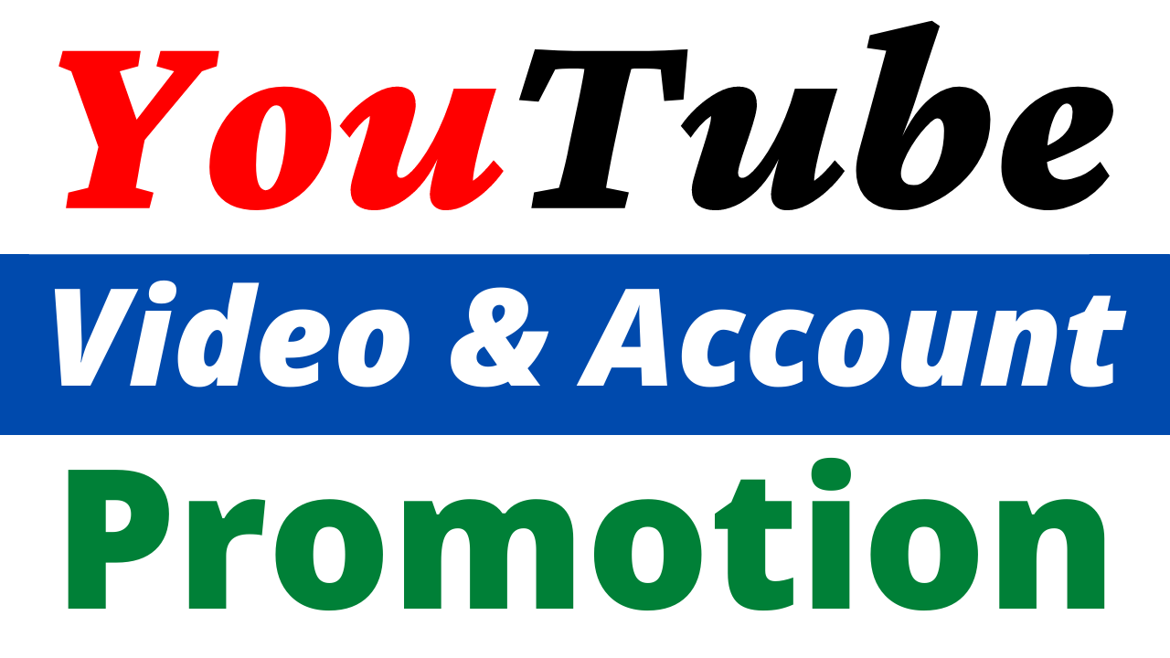 I Will Do Fast YouTube Video & Account Promotion High Quality Service