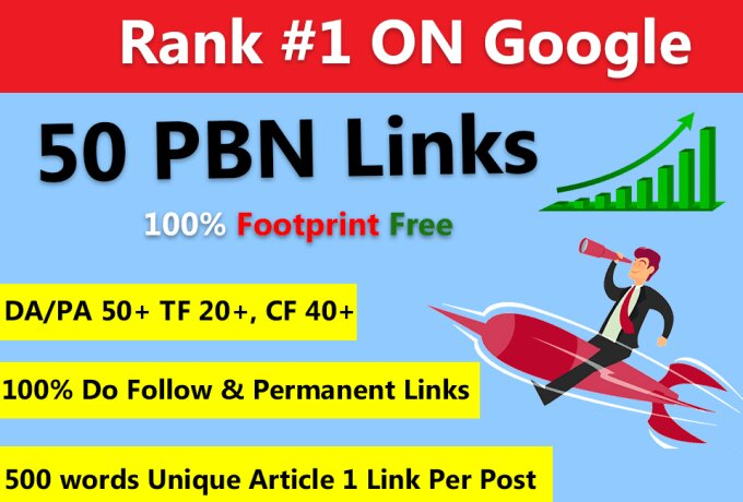 I will build 50 pbn post top quality backlinks and google ranking on high metrics sites