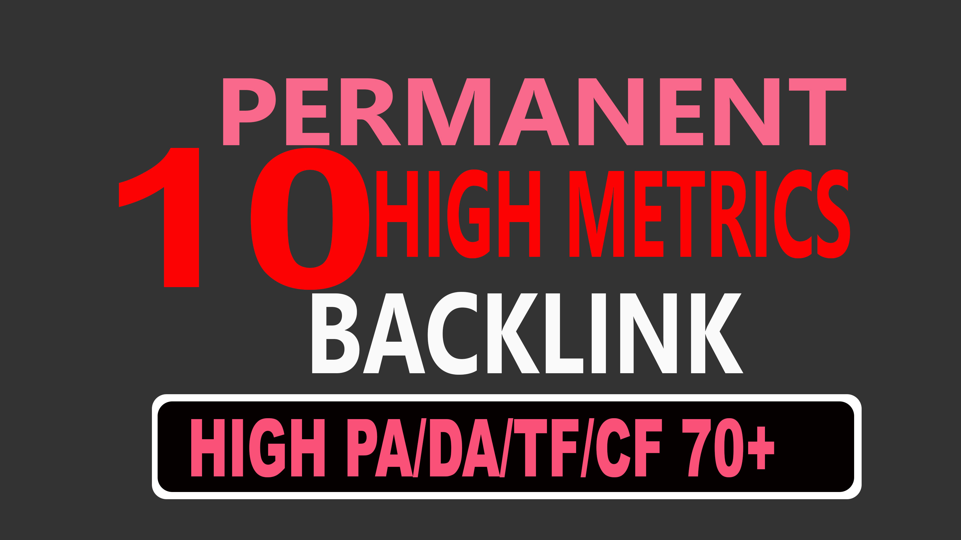 Build up 10 High DA/PA 70+ Permanent Dofollow Backlinks