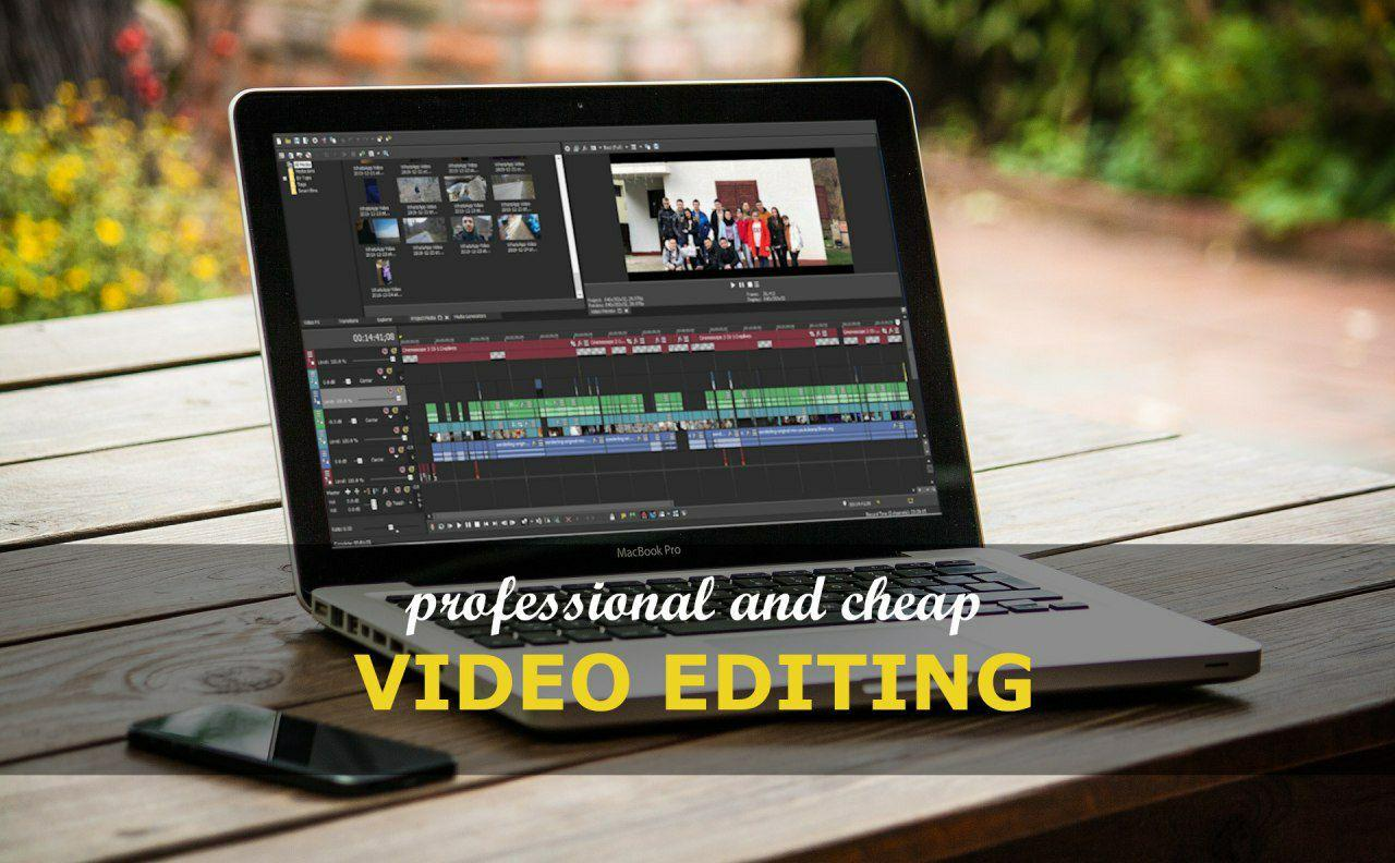 PROFESSIONAL AND CHEAP VIDEO EDITING