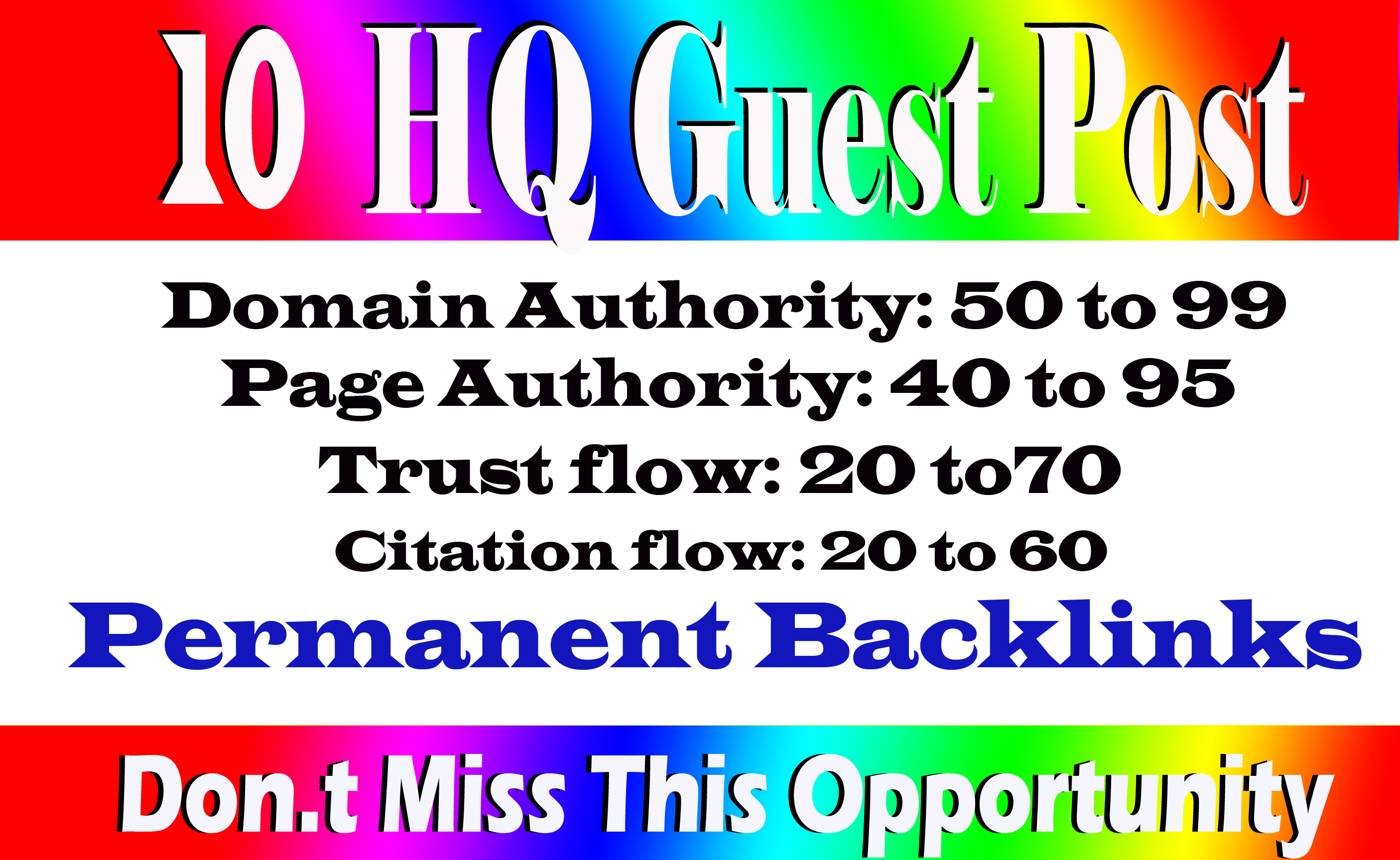 Write and Publish 10 Guest Posts On High DA 70+ Sites with permanent strong backlink