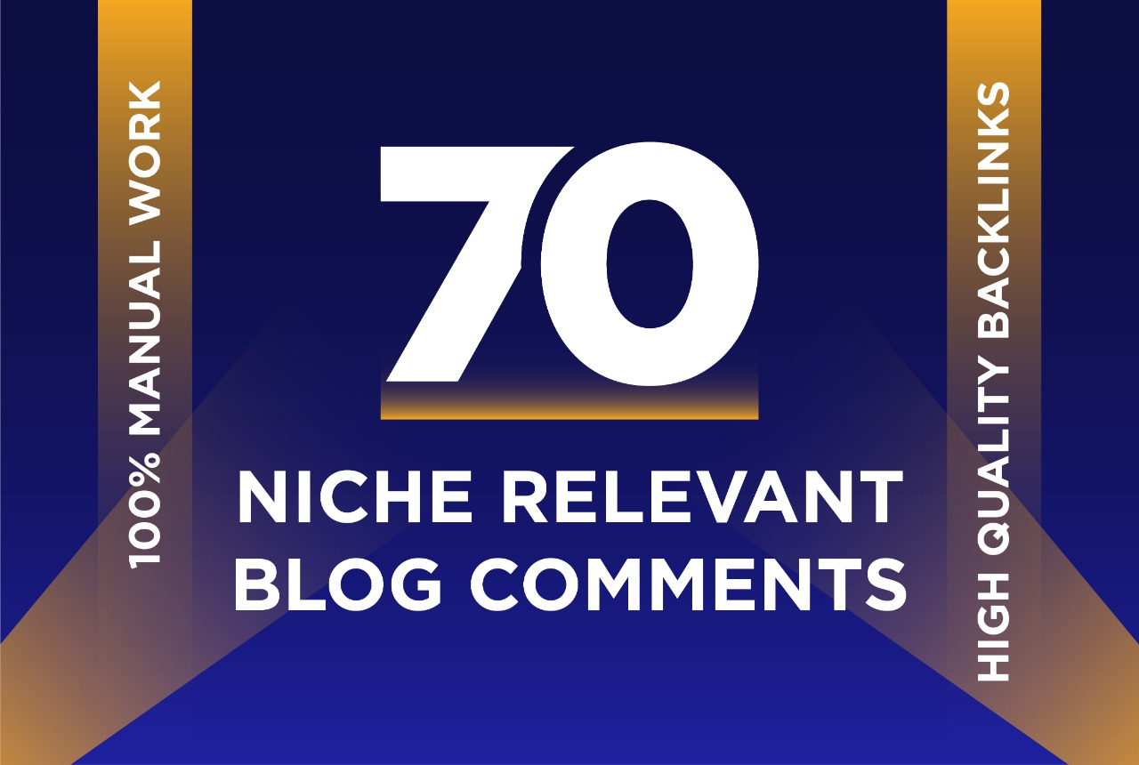 I will Creat 70 niche relevant blog comments nofollow backlink