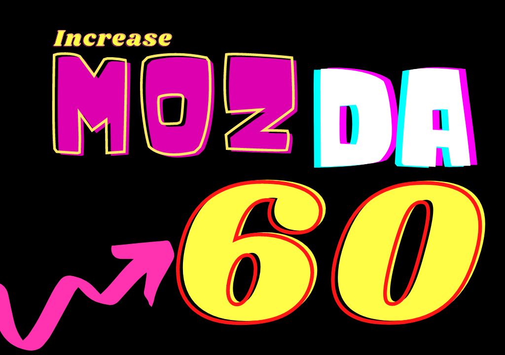 I will increase Moz Authority of your website DA 50 to 61 in 15 days