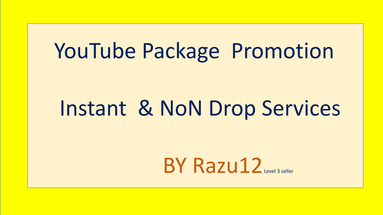 Awesome YouTube package promotion Instant & Non Drop