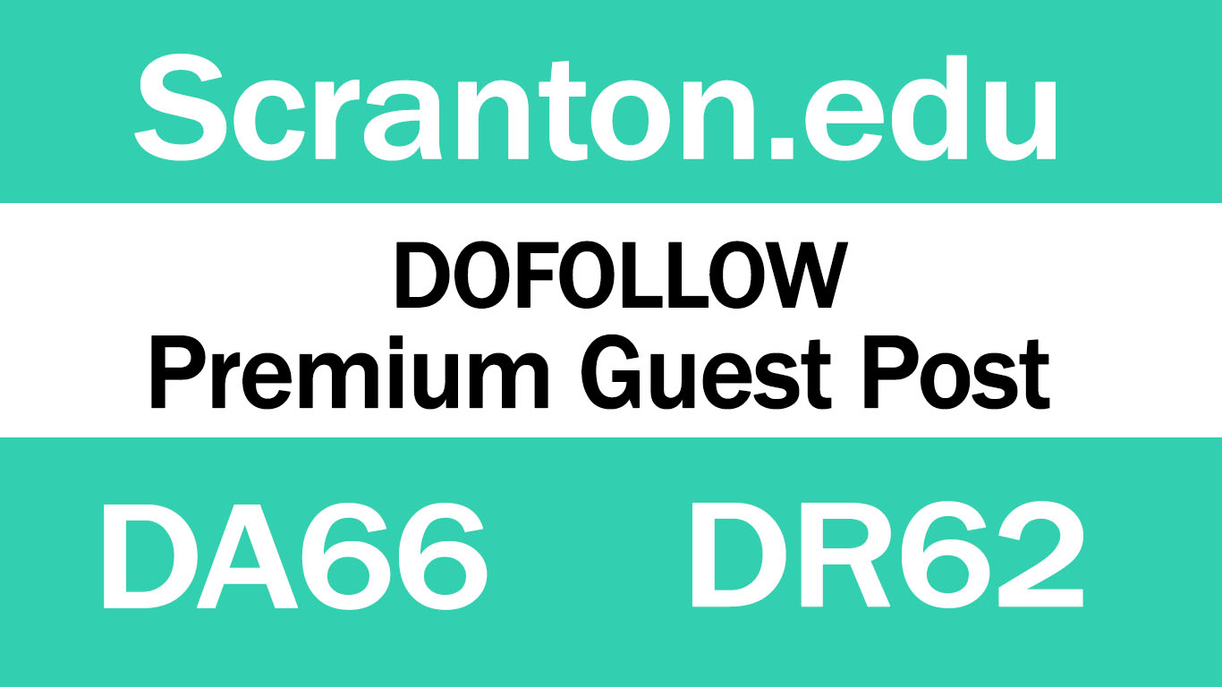 Publish Guest Post on Scranton. edu DA66