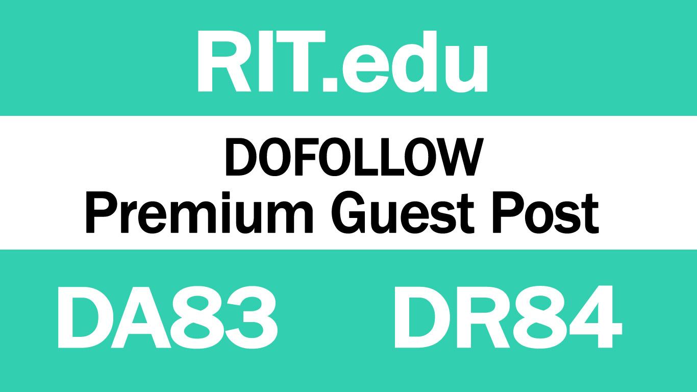 I Will write And Publish Guest Post On RIT. edu DA83