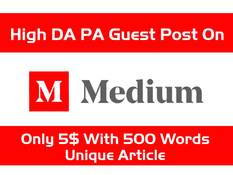I Will Publish Unique Medium Guest Post Within 24 Hours 500 To 750 Words No Spin