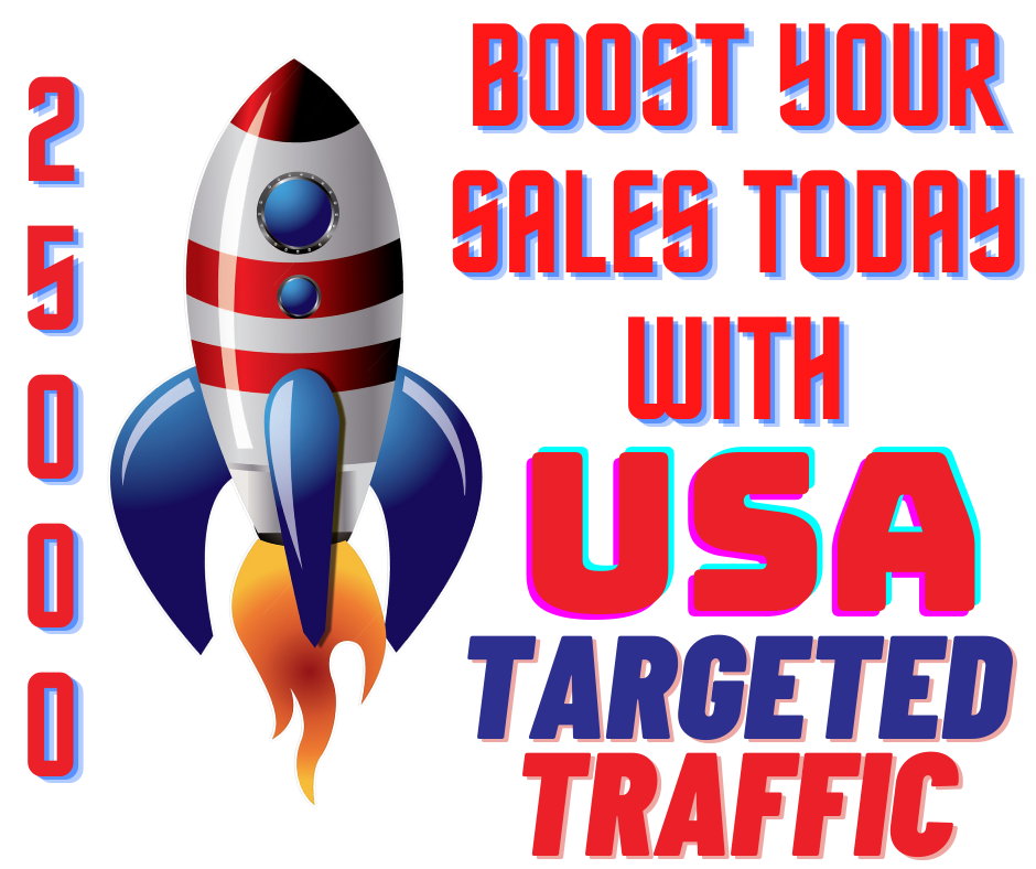 Boost Your Sales Today with USA Targeted 25,000 Website Visitors