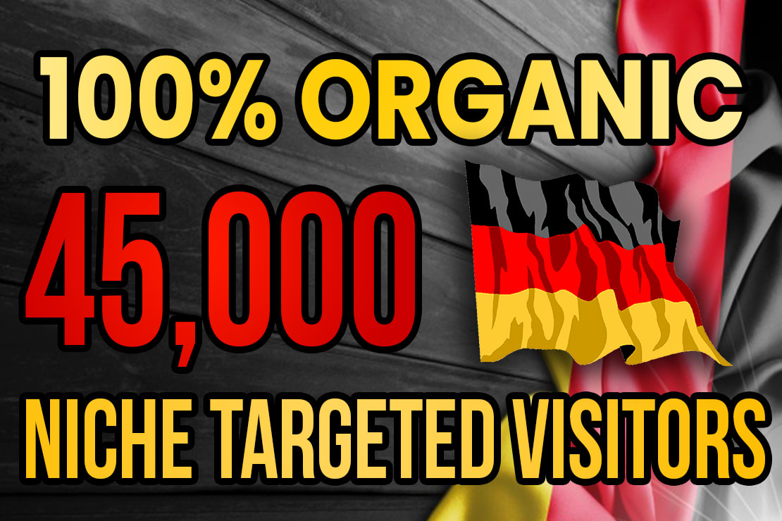 Drive real Germany targeted web traffic 60K visitors