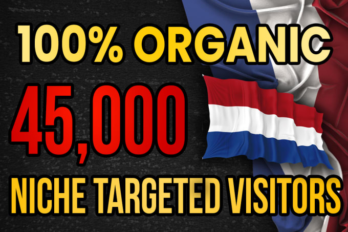 I will drive real Netherlands targeted web traffic 20K VISITORS