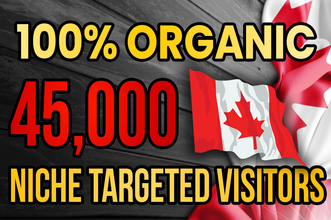drive real Canada targeted web traffic 60K visitors